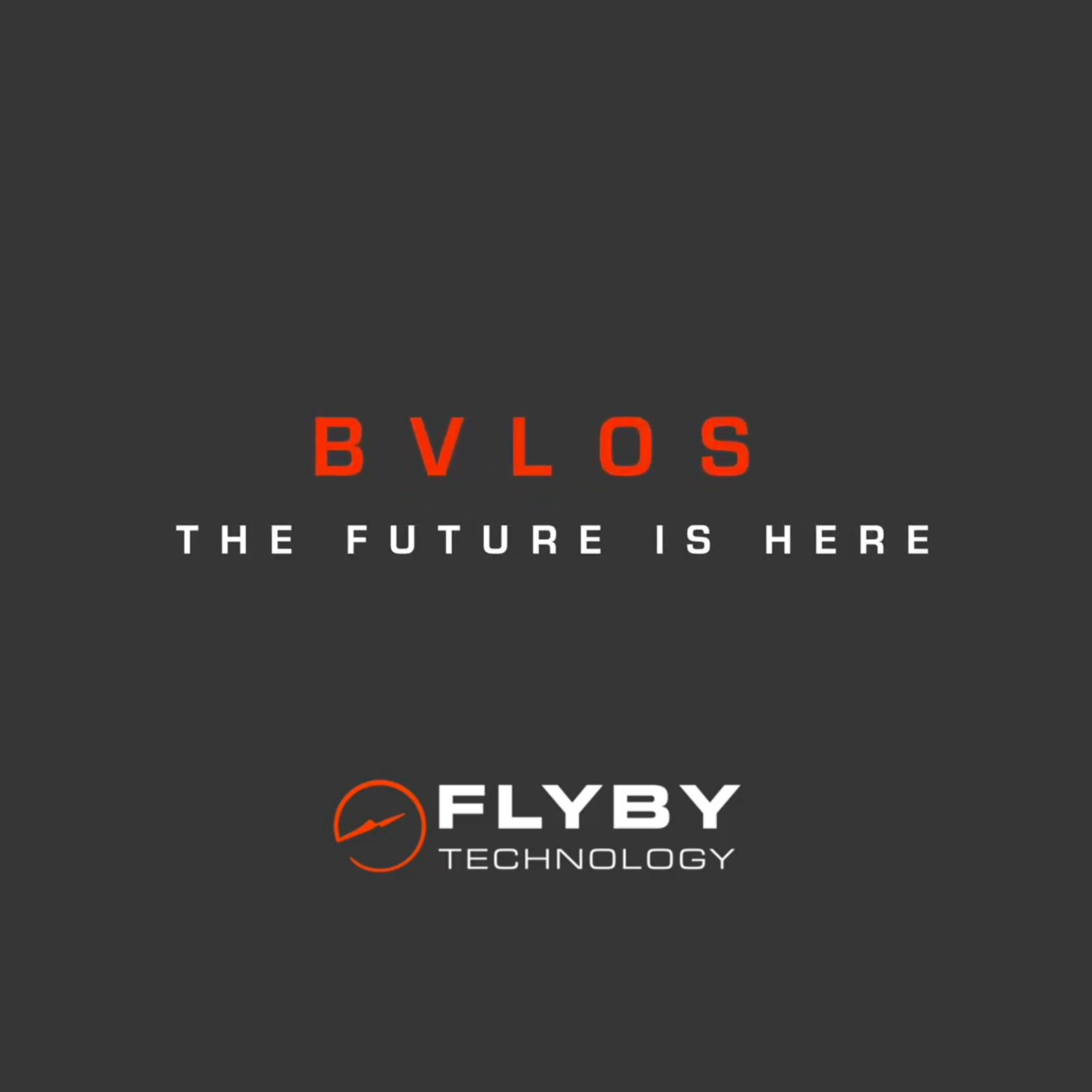 BVLOS - The Future is Here and it's Out of Sight!